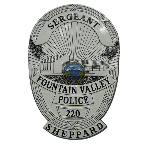 Fountain Valley Police Sergeant Badge Plaque